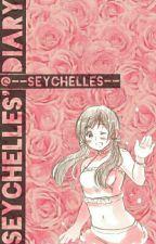 Seychelles' Diary. by --Seychelles--