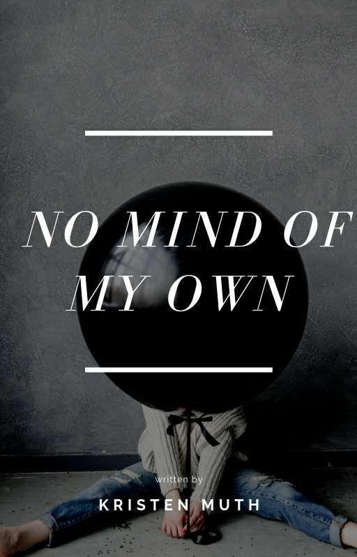 No Mind Of My Own by SwinginOnAStar
