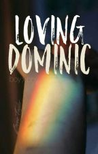 Loving Dominic (boyxboy)  by coffee-n-biscuits