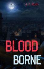 Blood Borne by TaggBooks