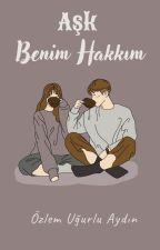 Aşk Benim Hakkım #Umut Serisi  6# by UgurluAY
