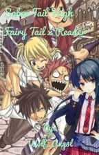 Saber Tail High! Fairy Tail x Reader by W0lf_Ang3l
