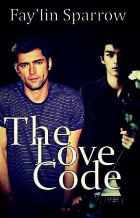 The Love Code (BoyxBoy) by Writer_Babe