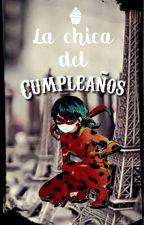 La Chica del Cumpleaños by Karikamiya1516