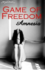 Game Of Freedom ~ Amnesia by _NyuChan_