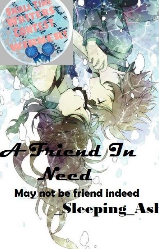 A Friend in Need by Sleeping_Ash