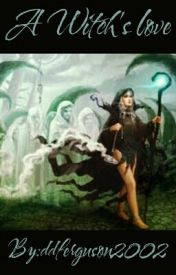 A Witch Love by ddferguson2002
