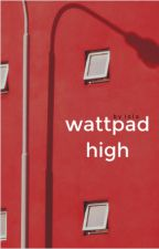 Wattpad High 🍎 | ✎ by comparings