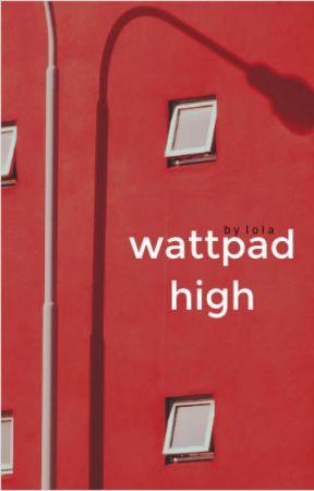 Wattpad High | #wattys2017 by loresiento