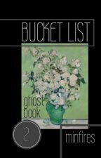 bucket list | min.yg [ghost pt.2] by minfires