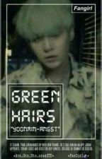 Green Hairs   YoonMin-Angst   by Ato_Gto_Uto_urasSTD
