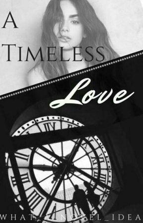 A Timeless Love by what_a_novel_idea
