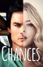 Chances (Ian Somerhalder Fan fic) by sindidojaka