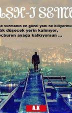 AŞK-I SEMT by AtakanKaruc