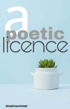 A Poetic Licence by blueinsummer