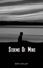 Storms Of Mind by onerandompoet