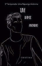Um Rapaz Anónimo  by christinah__