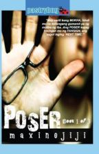 POSER STORY |COMPLETED|  TV5 Wattpad Presents #3 by maxinejiji