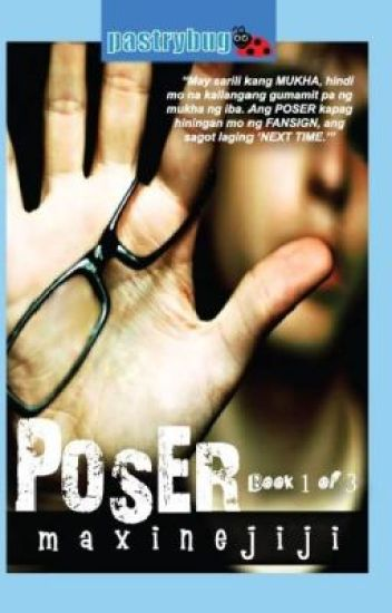 POSER STORY |COMPLETED|  TV5 Wattpad Presents #3