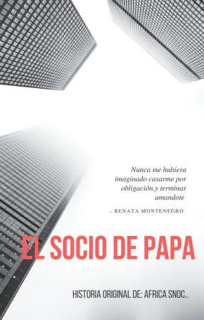 El Socio De Papá.  by StarlieCheyenneN