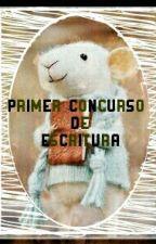 Primer Concurso de Escritura by PrincessRoyal95