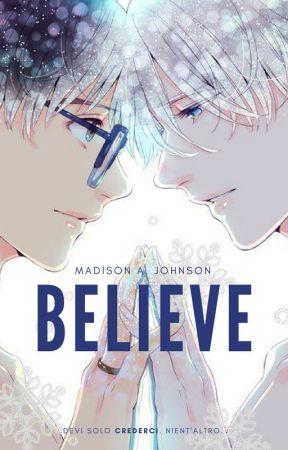 Believe by MaddieLys