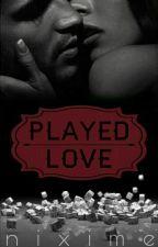 Played Love #LightAward17 *Abgeschlossen* by Nixime