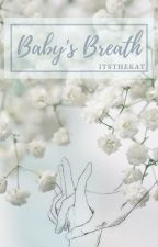 Baby's Breath (Troyler AU) by itsthekat