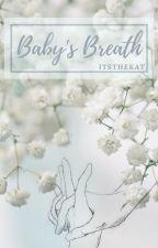 Baby's Breath (Troyler AU) by itsthekat