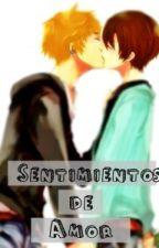 Sentimientos de Amor //YAOI-GAY// by AnimoDead