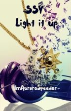 "SSY ""Light it up"" by -ImAuroraSpeeder-"