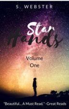 Star Hands {Sneak Peek} by S_W_Writes