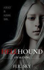 Hellhound ⚢ | #wattys2019 by va_in_the_moon13