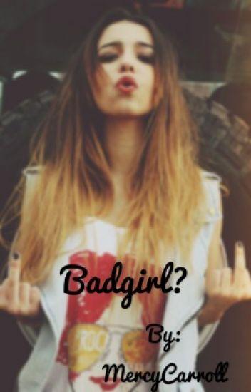 Badgirl?