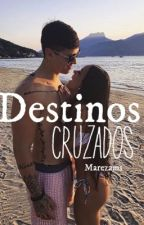 Destinos cruzados. by marezams