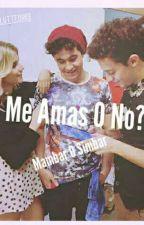~Me Amas O No~ (Mambar y Simbar) by Cammy_Seb