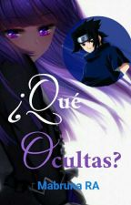 ¿Qué Ocultas? (Sasuke) by Brunchi11
