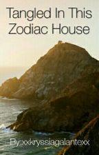 Tangled in this zodiac house by xxkryssiagalantexx