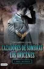 LOS ORIGINES : ÁNGEL MECÁNICO. by lizbet12042000