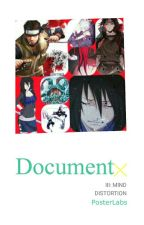 Document III: Mind Distortion (A Trilogy To Mind Unlocked) by Most_Fandoms2000