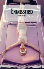 Enmeshed [spin off crudelis] by SparklingDeer