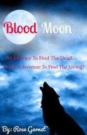 Abandoned Wolf Of the Moon Book Two: Blood Moon by QueenOfAllShippers