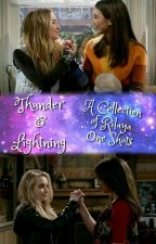Thunder & Lightning: A Collection of Rilaya One Shots by JoshayaShipper4Ever