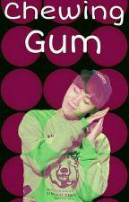 Chewing Gum [Verkwan] by Myshelle__