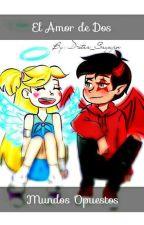 El amor de dos mundos opuestos by D-star_Sayajin