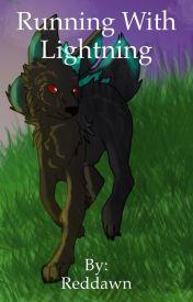 Running With Lightning by ReddawnTheWolf