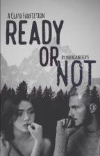 Ready or Not by panemjabberjays