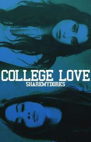 College Love (Camren)