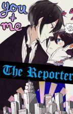 The Reporter by Kawaiigurl203