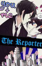 The Reporter by Kawaiigurl203